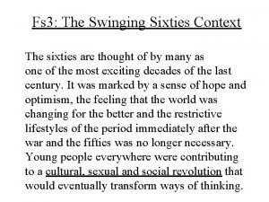 Fs 3 The Swinging Sixties Context The sixties