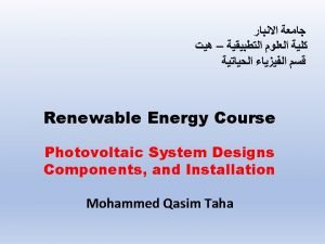 Renewable Energy Course Photovoltaic System Designs Components and