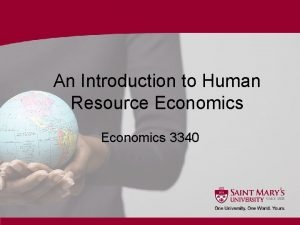 An Introduction to Human Resource Economics 3340 What