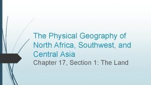 The Physical Geography of North Africa Southwest and