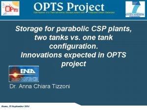 Storage for parabolic CSP plants two tanks vs