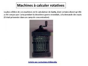 Machines calculer rotatives La plus clbre de ces