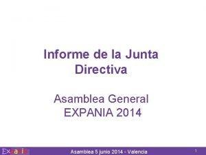 Informe de la Junta Directiva Asamblea General EXPANIA
