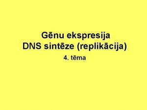 Gnu ekspresija DNS sintze replikcija 4 tma Gnu
