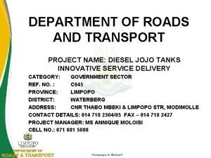 DEPARTMENT OF ROADS AND TRANSPORT PROJECT NAME DIESEL