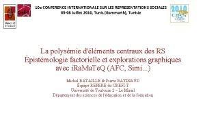 10 e CONFERENCE INTERNATIONALE SUR LES REPRESENTATIONS SOCIALES