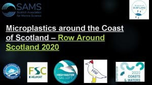 Microplastics around the Coast of Scotland Row Around