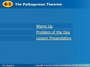 Pythagorean Theorem 6 3 The Pythagorean Theorem Warm