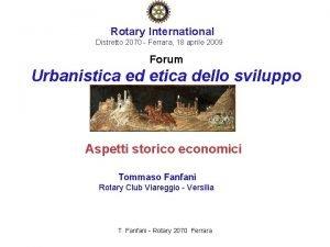 Rotary International Distretto 2070 Ferrara 18 aprile 2009