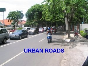 URBAN ROADS Scope of Urban Roads UrbanSuburban Road