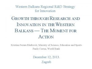 Western Balkans Regional RD Strategy for Innovation GROWTH