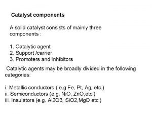 Catalyst components A solid catalyst consists of mainly