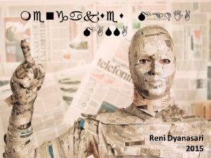 mengakses MEDIA MASSA Reni Dyanasari 2015 Seberapa besar