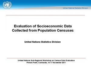 Evaluation of Socioeconomic Data Collected from Population Censuses