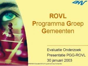 ROVL Programma Groep Gemeenten Evaluatie Onderzoek Presentatie PGGROVL