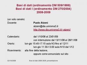 Basi di dati ordinamento DM 5091999 Basi di