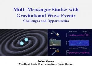 MultiMessenger Studies with Gravitational Wave Events Challenges and
