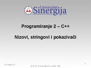 Programiranje 2 C Nizovi stringovi i pokazivai 06