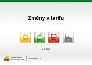 Zmny v tarifu 1 7 2016 Zmny v