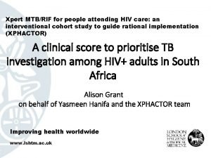 Xpert MTBRIF for people attending HIV care an