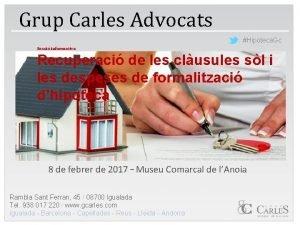 Grup Carles Advocats Hipoteca Gc Sessi informativa Recuperaci