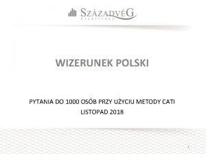 WIZERUNEK POLSKI PYTANIA DO 1000 OSB PRZY UYCIU