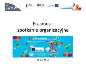 Erasmus spotkanie organizacyjne 28 04 2016 ETAP 2