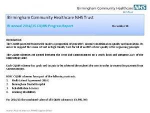 Birmingham Community Healthcare NHS Trust Biannual 201415 CQUIN