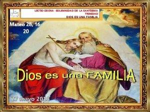 LECTIO DIVINA SOLEMNIDAD DE LA SANTSIMA TRINIDAD DIOS