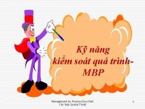 K nng kim sot qu trnh MBP Management