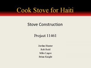 Cook Stove for Haiti Stove Construction Project 11461