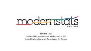 Thrse Lalor Statistical Management and Modernisation United Nations