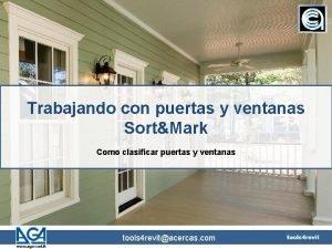 Trabajando con puertas y ventanas SortMark Como clasificar