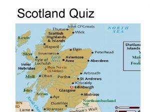 Scotland Quiz 2 What do Slovakia and Scotland