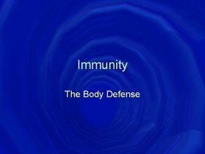 Immunity The Body Defense 3 Lines of Defense