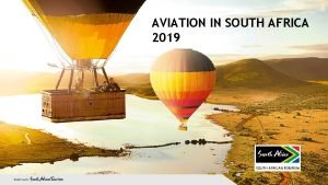 AVIATION IN SOUTH AFRICA 2019 AVIATION IN SOUTH