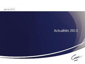 Janvier 2013 Actualits 2013 1 Runion du 17