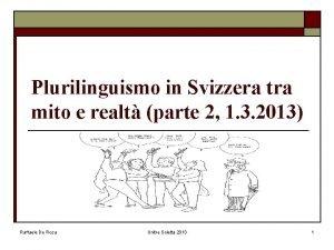 Plurilinguismo in Svizzera tra mito e realt parte