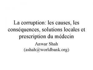 La corruption les causes les consquences solutions locales