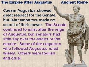 The Empire After Augustus Ancient Rome Caesar Augustus