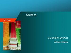 Qumica 2 BAC U 2 Enlace Qumico Enlace