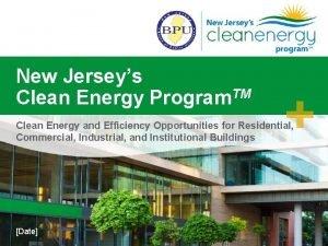 New Jerseys Clean Energy Program TM Clean Energy
