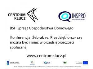 BSH Sprzt Gospodarstwa Domowego Konferencja ebrak vs Przedsibiorca