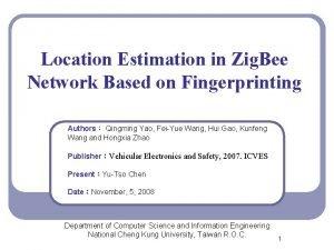Location Estimation in Zig Bee Network Based on