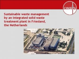 Sustainable waste management by an integrated solid waste