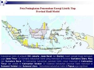 Peta Peningkatan Pemenuhan Energi Listrik Tiap Provinsi Hasil