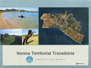 Norma Territorial Transitria La Norma Territorial Transitria Definici