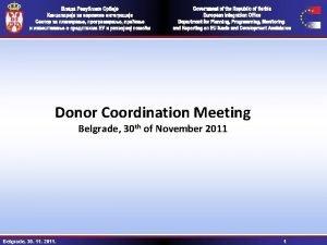 Donor Coordination Meeting Belgrade 30 th of November