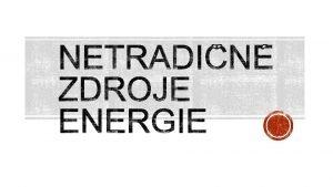 OBNOVITEN ZDROJE ENERGIE S TAK ZDROJE KTOR SA