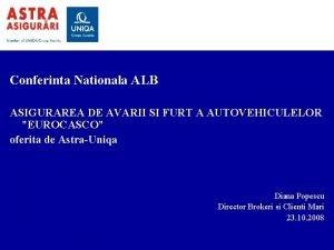 Conferinta Nationala ALB ASIGURAREA DE AVARII SI FURT